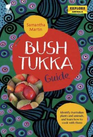 Bush Tukka Guide by Samantha Martin