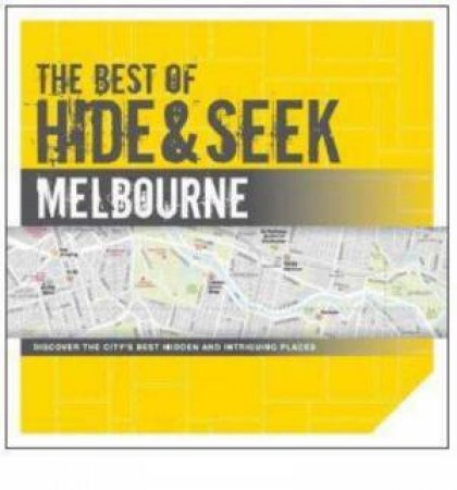 The Best of Hide and Seek Melbourne