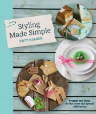 Styling Made Simple by Katy Holder
