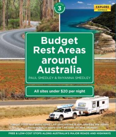 Budget Rest Areas Around Australia - 3rd Ed