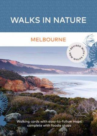 Walks In Nature: Melbourne 2nd Ed by Viola Design