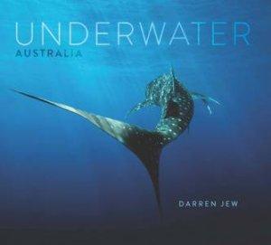 Underwater Australia by Darren Jew & Nick Rains