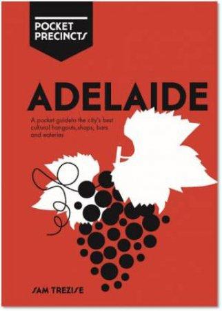 Adelaide Pocket Precincts by Sam Trezise