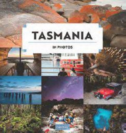 Tasmania In Photos