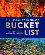 Australias Ultimate Bucket List