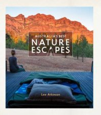 Australias Best Nature Escapes
