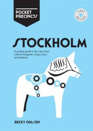 Stockholm Pocket Precincts by Becky Ohlsen