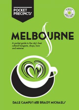 Melbourne Pocket Precincts by Dale Campisi & Brady Michaels