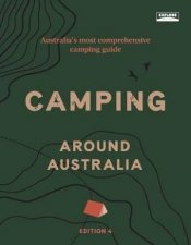 Camping Around Australia 4th Ed