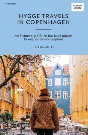 Hygge Travels In Copenhagen by Helena Smith