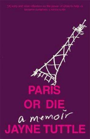Paris Or Die