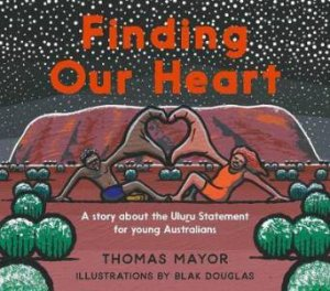 Finding Our Heart by Thomas Mayor & Blak Douglas