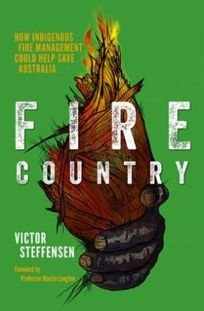 Fire Country by Victor Steffensen
