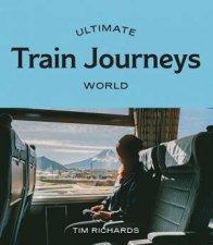 Ultimate Train Journeys World