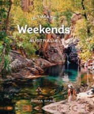 Ultimate Weekends Australia