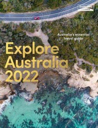 Explore Australia 2022 by Various