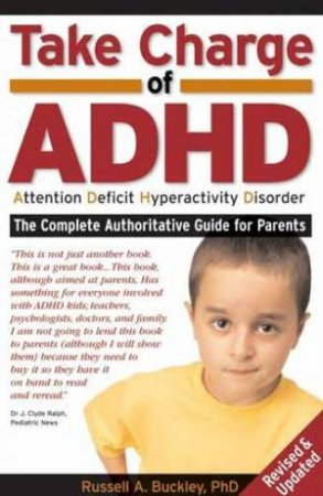 Taking Charge Of ADHD: Attention Deficit Hyperactivity Disorder by Russell Barkley