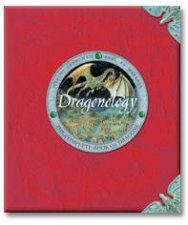 Dragonology: The Complete Book Of Dragons by Various