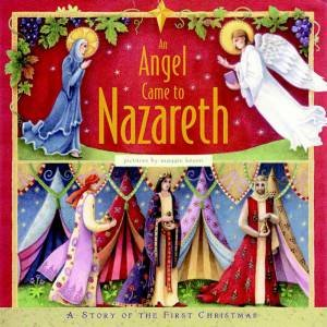 An Angel Came To Nazareth by Anthony Knott & Maggie Kneen