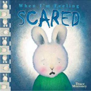 When I'm Feeling: Scared
