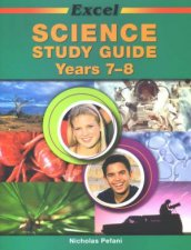 Excel Science Study Guide  Years 78