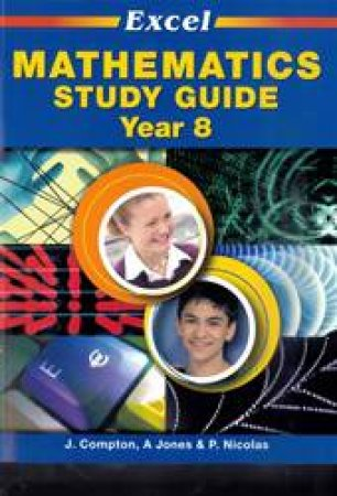 Excel Study Guide - Mathematics Year 8 by Various