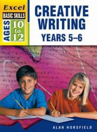 Excel Basic Skills - Creative Writing Workbook Years 5–6
