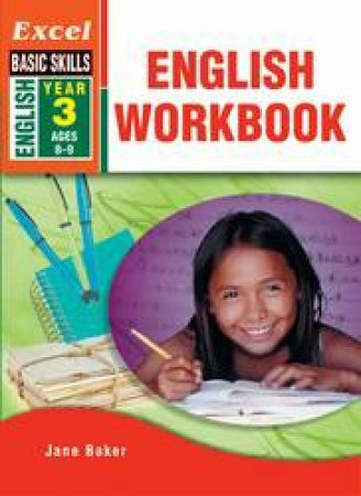 Excel Basic Skills: English Workbook Year 3