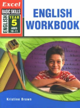 Excel Basic Skills: English Workbook Year 5