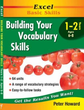Excel Basic Skills: Building Your Vocabulary Skills Years 1-2