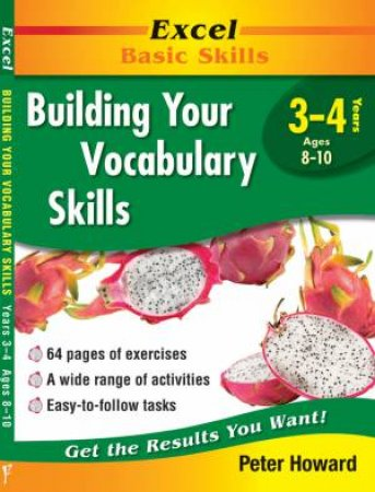 Excel Basic Skills: Building Your Vocabulary Skills Years 3-4