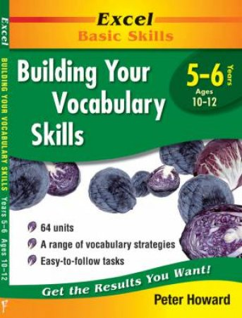 Excel Basic Skills: Building Your Vocabulary Skills Years 5-6