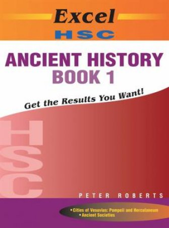 Excel HSC: Ancient History Book 1