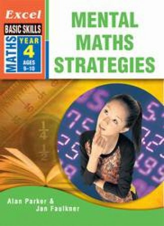 Excel Basic Skills: Mental Maths Strategies Year 4