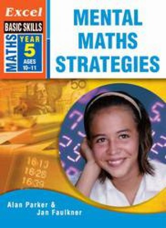 Excel Basic Skills: Mental Maths Strategies Year 5