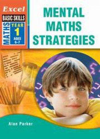 Excel Basic Skills: Mental Maths Strategies Year 1