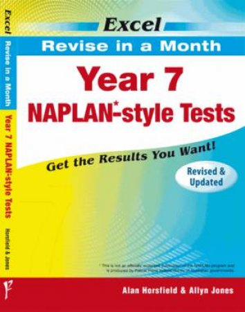 Excel Revise in a Month - Year 7 NAPLAN*- Style Tests