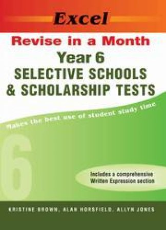 Excel: Revise In A Month Selective School And Scholarship Tests -  Yr 6