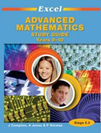 Excel Study Guide - Advanced Mathematics Years 9–10 by Various