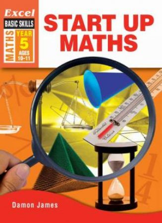 Excel Advanced Skills - Start Up Maths - Year 5 by Damon James