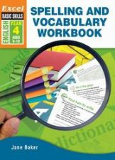 Excel Advanced Skills  Spelling and Vocabulary Workbook Year 4