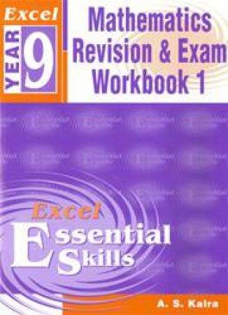Excel Essential Skills: Advanced Mathematics Revision & Exam Workbook - Year 9