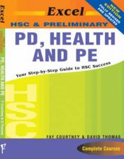 Excel HSC & Preliminary: PD, Health and PE by Fay & David Thomas
