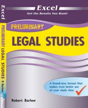 Excel Preliminary - Legal Studies