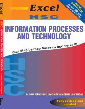 Excel HSC: Information Processes And Technology