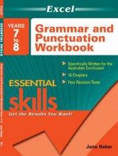 Excel Essential Grammar  Punctuation Workbook Years 7  8