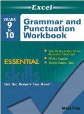 Excel Essential Skills Grammar and Punctuation Workbook Years 910