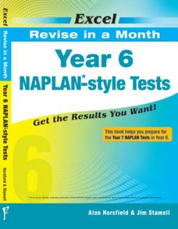 Excel Revise in a Month - Year 6 NAPLAN*- Style Tests