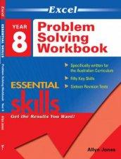 Excel Essential Skills  Problem Solving Workbook Year 8