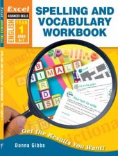 Excel Advanced Skills  Spelling and Vocabulary Workbook Year 1